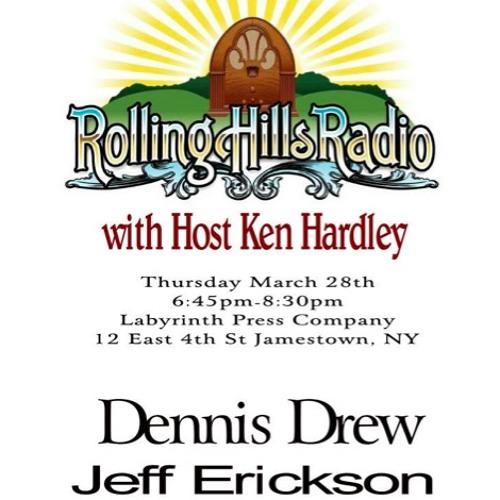 Rolling Hills Radio Ep. 22 - Dennis Drew & Jeff Erickson