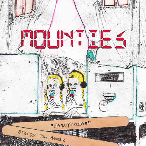 Headphones by Mounties (Sleepy Tom Remix)