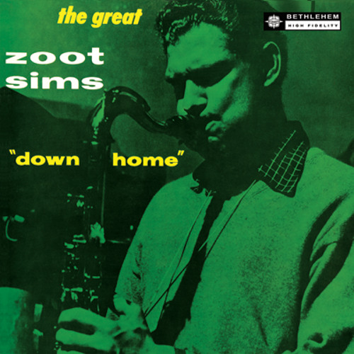 """Zoot Sims - """"Down Home"""" (Bethlehem Records Remastered)"""