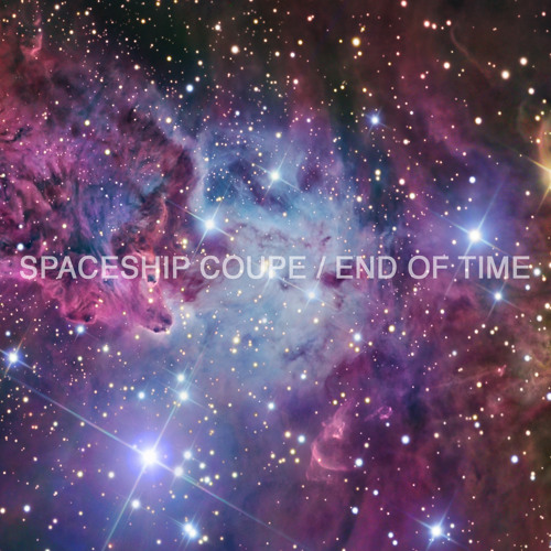 Spaceship Coupe / End Of Time (Justin Timberlake cover)