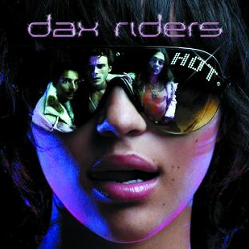 Dax Riders - Allright
