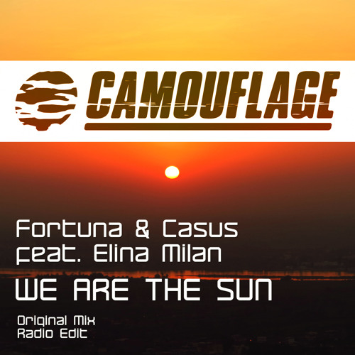 Fortuna & Casus feat. Elina Milan - We are the sun (original)