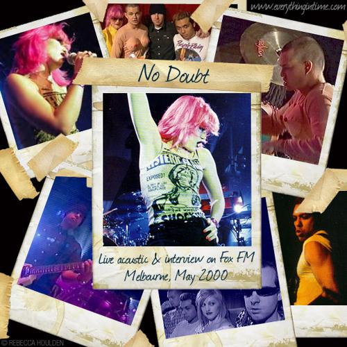 No Doubt - Live at Fox FM, Australia 05.2000 - 04 - Don't Speak