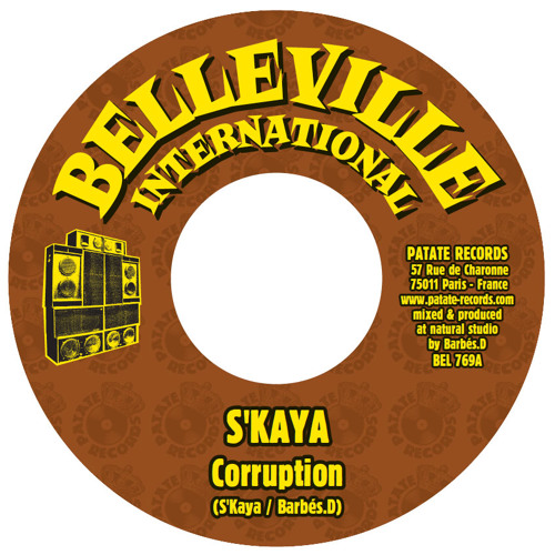 "Barbés.D meets S'Kaya  ""Corruption""+ ""Dub""  7"" /Memories I riddim /Belleville International"