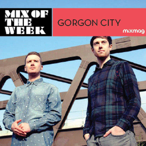 Mix Of The Week: Gorgon City
