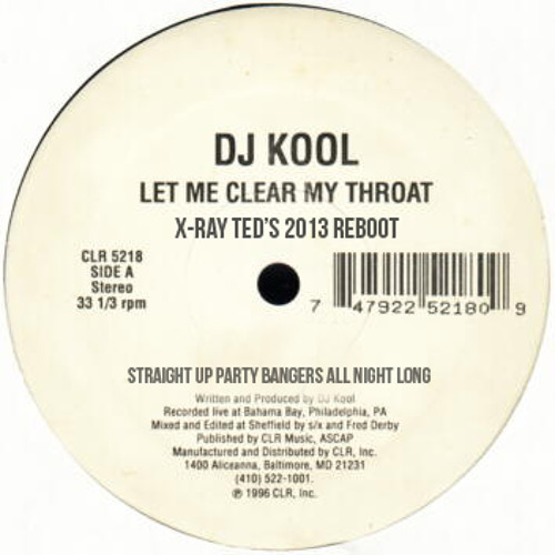 Let Me Clear My Throat - 2013 Re-Boot ***Free Download***