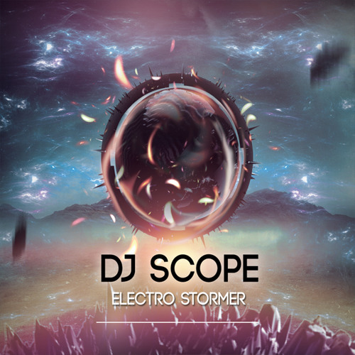 DJ SCOPE Electro Stormer Mix (July 2013) (Electro House) FREE DOWNLOAD MIX
