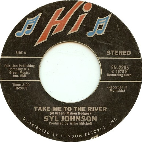 Syl Johnson - Take Me To The River [Honest Lee Re - Edit]