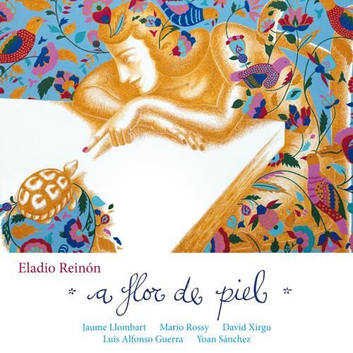 A Flor de Piel - Eladio Reinón Latin Jazz Quintet