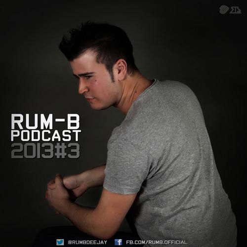 Rum-B - Podcast 2013#3