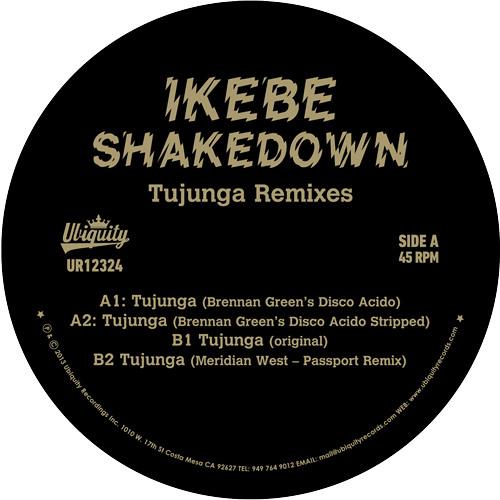 Ikebe Shakedown : Tujunga Remixes feat. Brennan Green