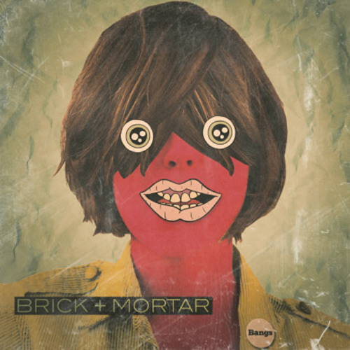 Brick + Mortar - Heatstroke