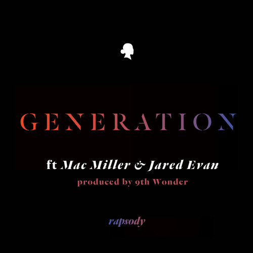 Rapsody-Generation Ft. Mac Miller & Jared Evan(Produced by 9th Wonder)