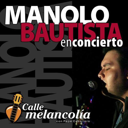 Manolo Bautista En Concierto