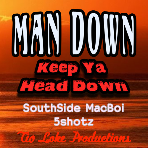 244 MAN DOWN (Feat. SouthSide MacBoi and 5shotz)