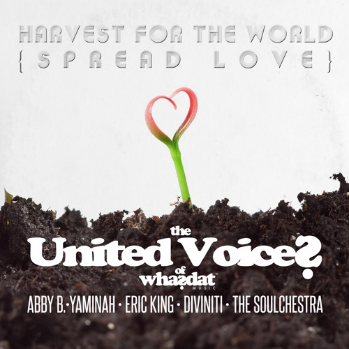 The United Voices of Whasdat - Harvest For The World [Pirahnahead's Love-In Preview]