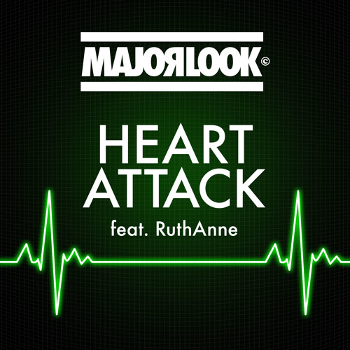 Major Look - Heart Attack feat. RuthAnne (Mini-Mix Preview) [Out Now]