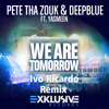 We Are Tomorrow (Ivo Ricardo Remix) PREVIEW
