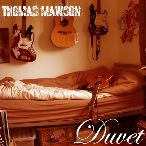 Thomas Mawson & Luke Yates - Girl I Wanna Lay You Down on Your Bubble Toes