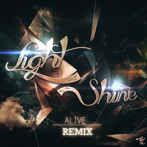 Dirty South & Thomas Gold - Alive (Light Shine Remix)