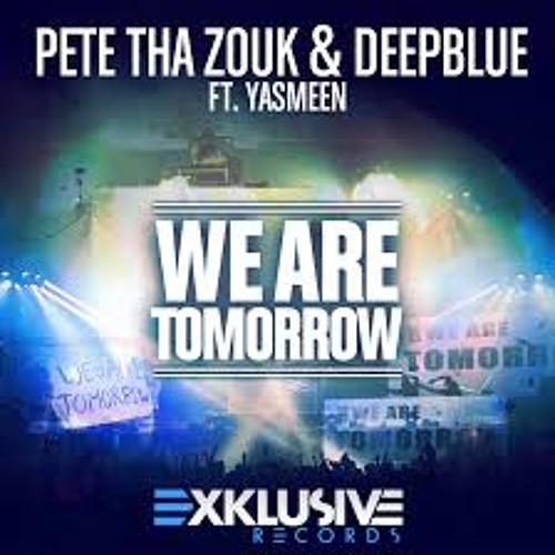 Pete Tha Zouk - We Are Tomorrow ( Alex Jack Remix)