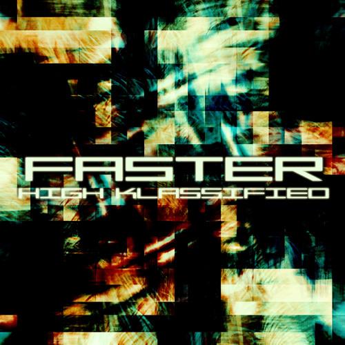 High Klassified - Faster (SKIT)