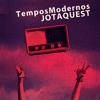 Jota Quest - Tempos Modernos (DJ Casimiro Quintão)