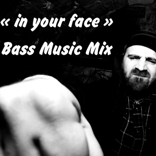 Mectoob - In Your Face - Bass Music Mix