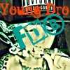 Young DRO FDB iMixit REMIX (MY TRU GAME)