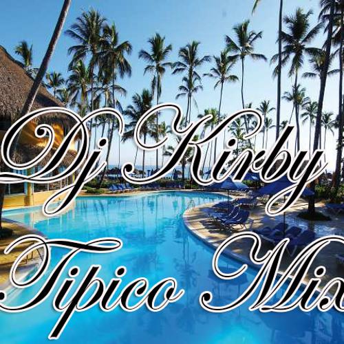 Dj Kirby Tipico Mix 2013 @DEEJAYKIRBYY