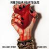 Irregular Heartbeats (Heart Attack Mix)