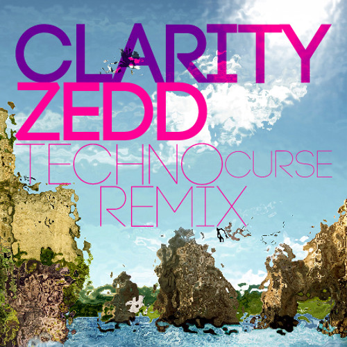 Clarity (Techno Curse Remix)