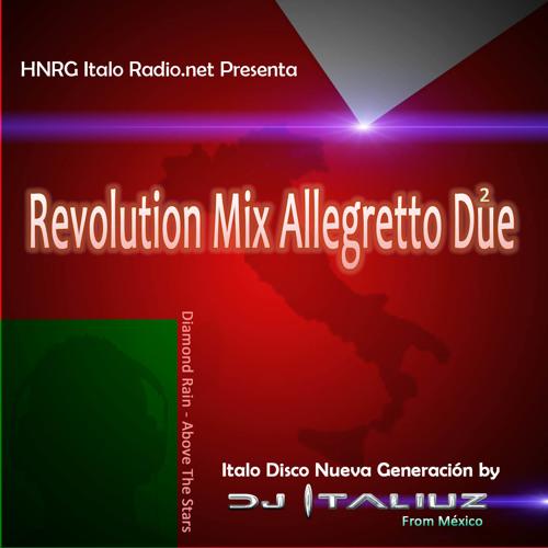 Italo Disco Revolution Mix Allegretto DUE (2) by DJ Italiuz