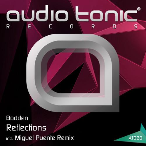 Bodden - Reflections (Original Mix) audio tonic Records