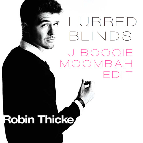 Lurred Blinds - JBoogie EDIT