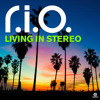 Rio - Living in Stereo