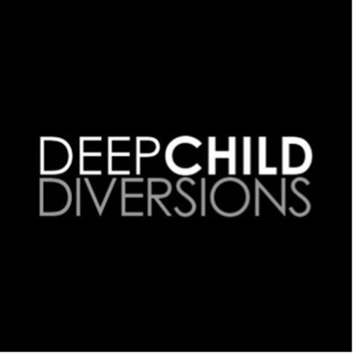 Deepchild Diversions | Episode #7 [25 July 2013]