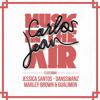 Music In The Air - Carlos Jean feat Jessica Santos, Dansswanz, Marley Brown & Gualimón