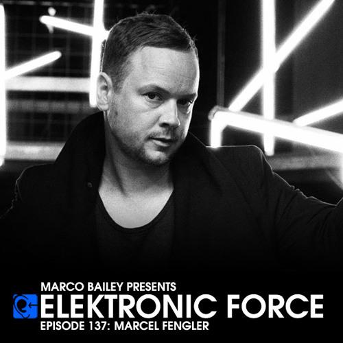 Elektronic Force Podcast 137 with Marcel Fengler