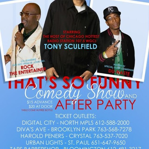 THAT'S SO FUNNY COMEDY SHOW || TONY SCULIFIELD || PRODUCED BY @JAYESTATE