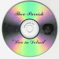 Theo Parrish Live In Detroit 1999