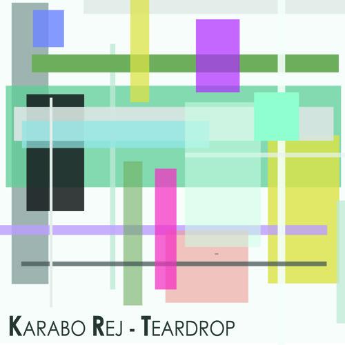 Karabo Rej - Teardrop