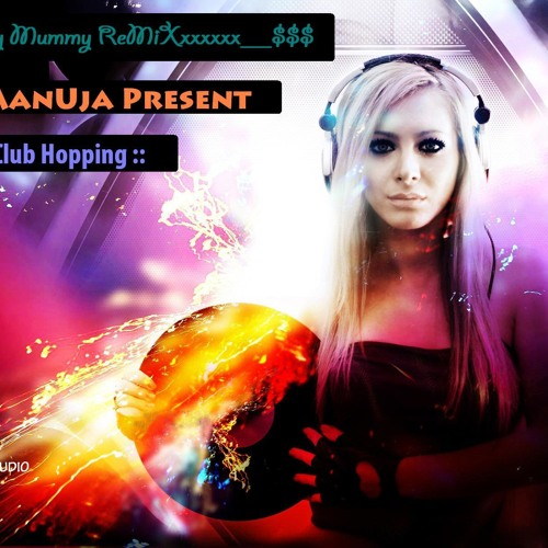 Dady Mummy Tamiil Song Club House Edit Re Production BY DJ ManUja Pluz Madampe 075 28 21 553
