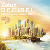 Zatox - D.E.C.I.B.E.L. (Official Decibel Anthem 2012)