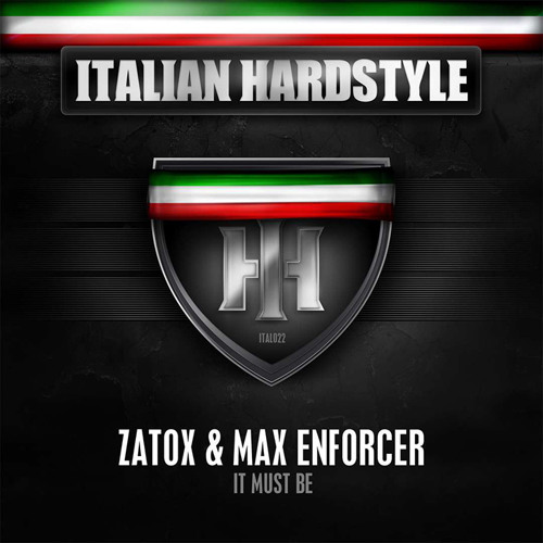 Zatox & Max Enforcer - It Must Be