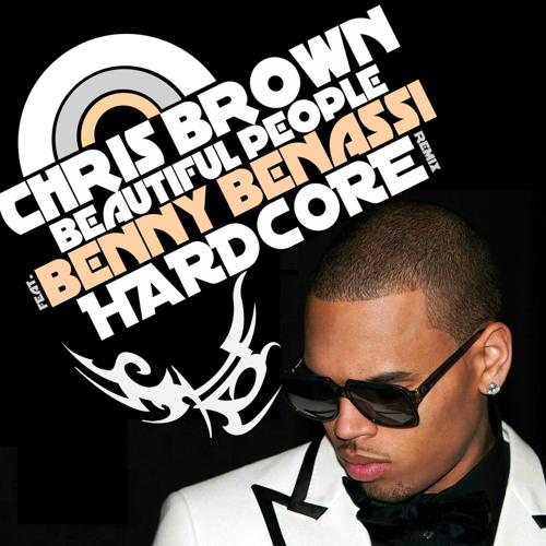 Chris Brown Ft. Benny Benassi - Beautiful People (Hardcore Remix) **Download in description**