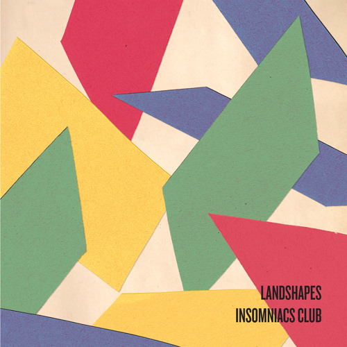 Landshapes - Insomniacs Club (Totally Enormous Extinct Dinosaurs Remix)
