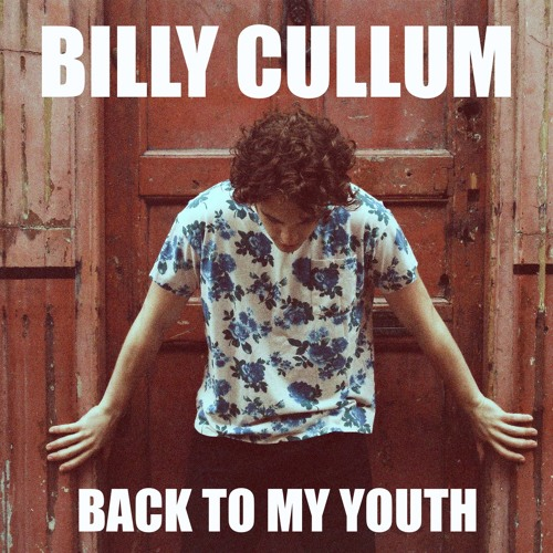 Billy Cullum - Back To My Youth