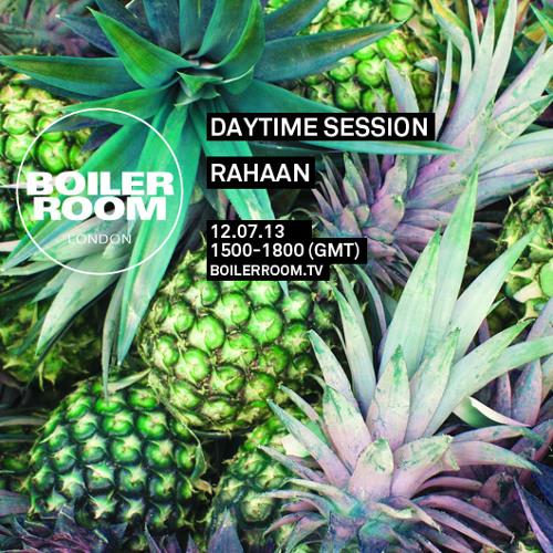Rahaan 2 hours Boiler Room mix