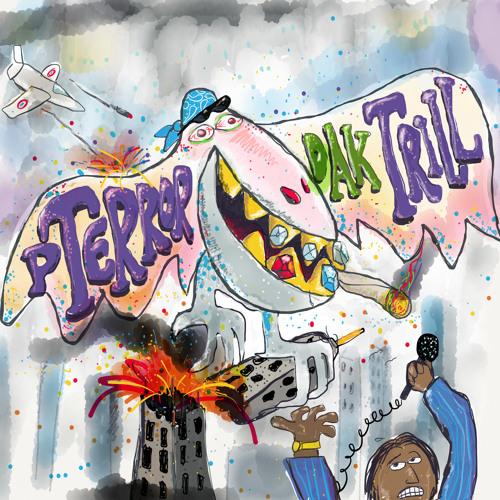 Pterror Dak Trill EP